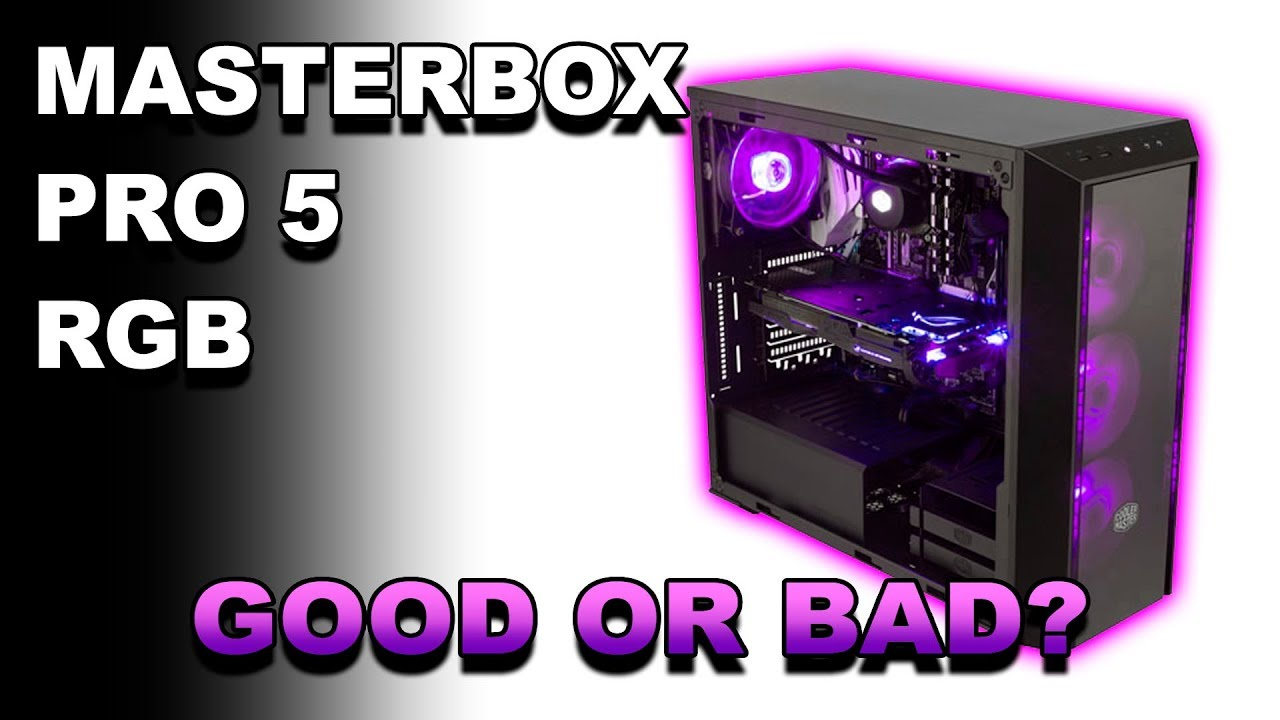 cooler master masterbox pro 5 rgb review